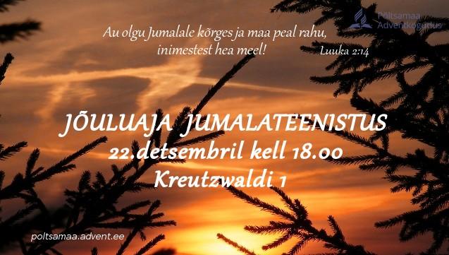 22.detsember Jõuluaja jumalateenistus