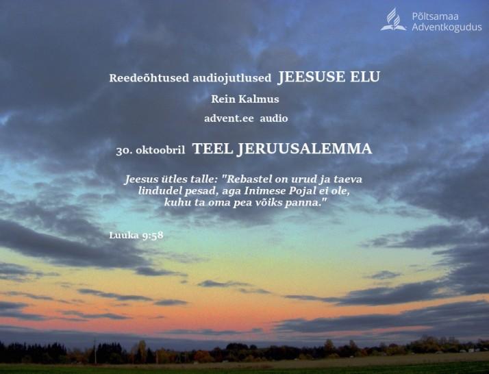 Teel Jeruusalemma  714x546 Reede, 30. oktoobri audiojutlus